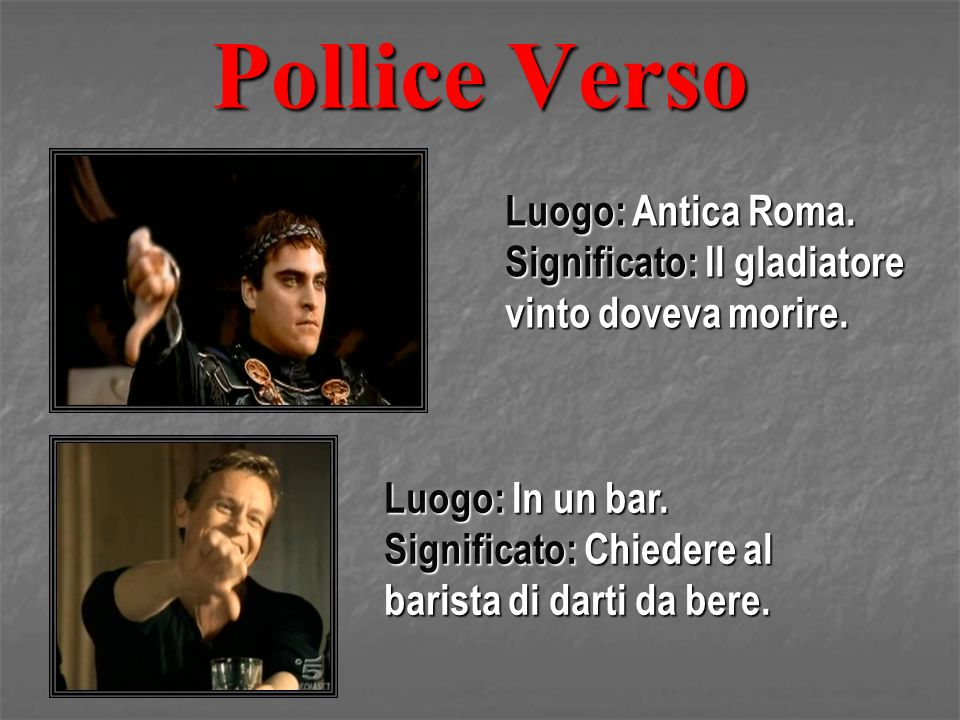 Pollice Verso Luogo: Antica Roma.