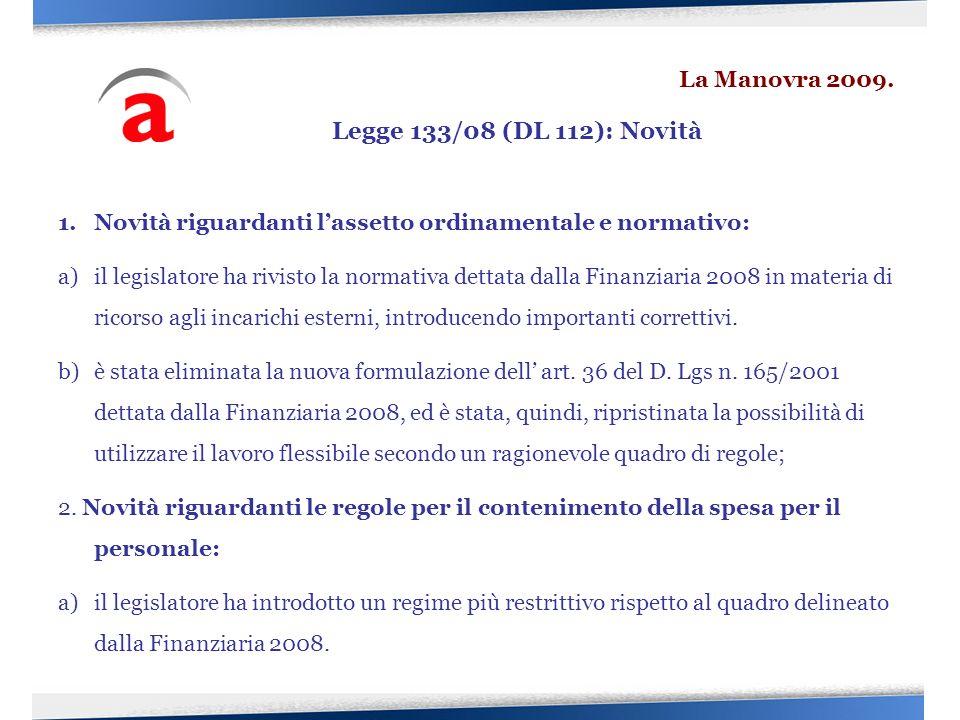 Legge 133/08 (DL 112): Novità La Manovra 2009.