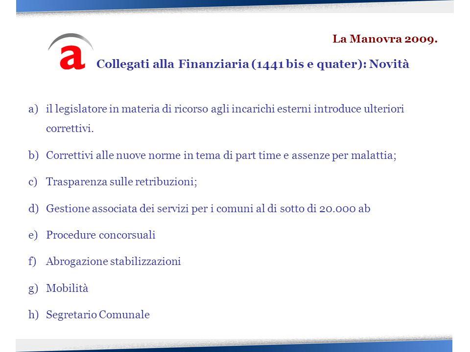 Collegati alla Finanziaria (1441 bis e quater): Novità