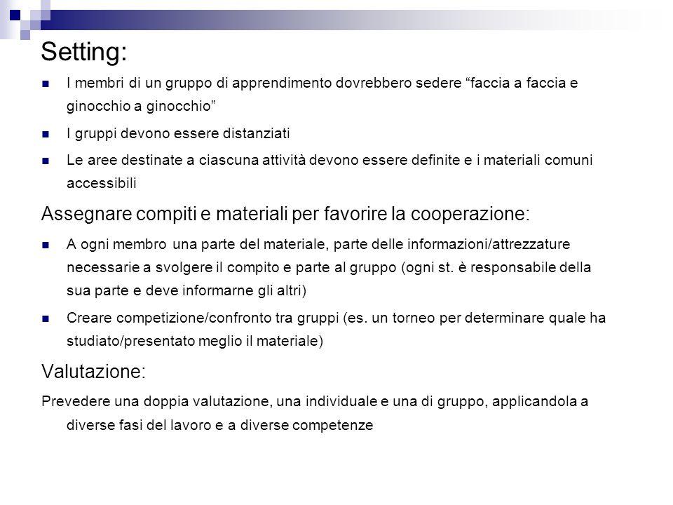Setting: Assegnare compiti e materiali per favorire la cooperazione: