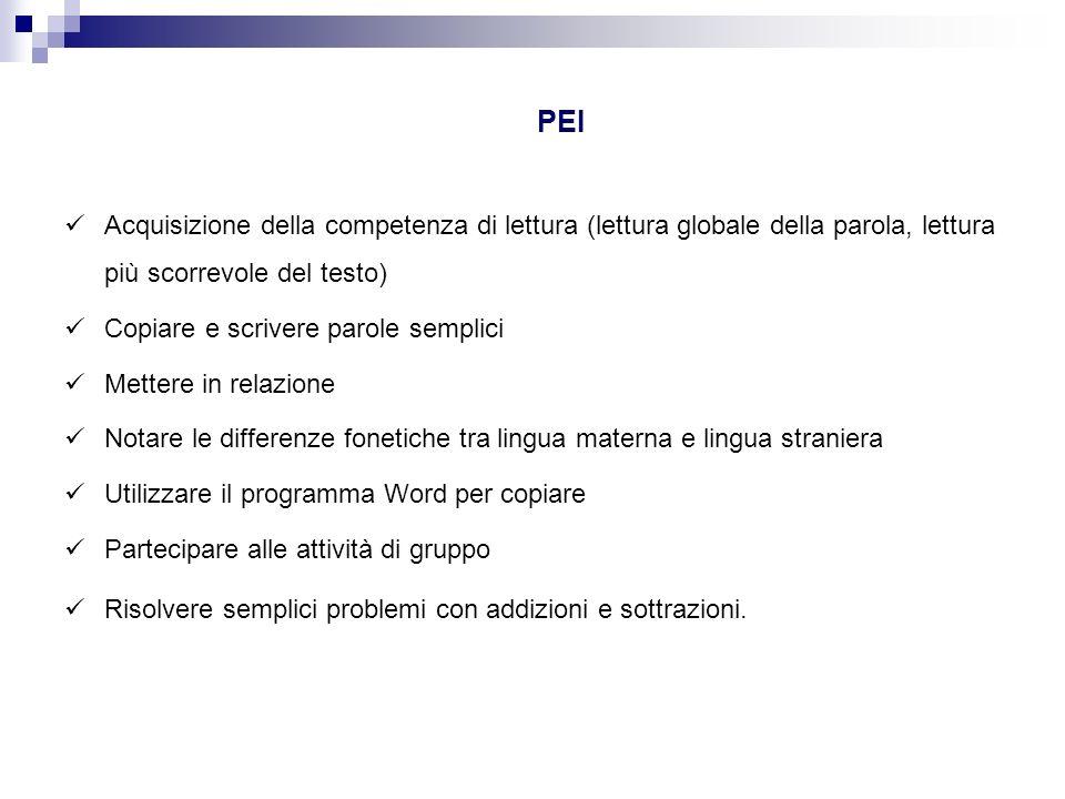 PEI Acquisizione della competenza di lettura (lettura globale della parola, lettura più scorrevole del testo)