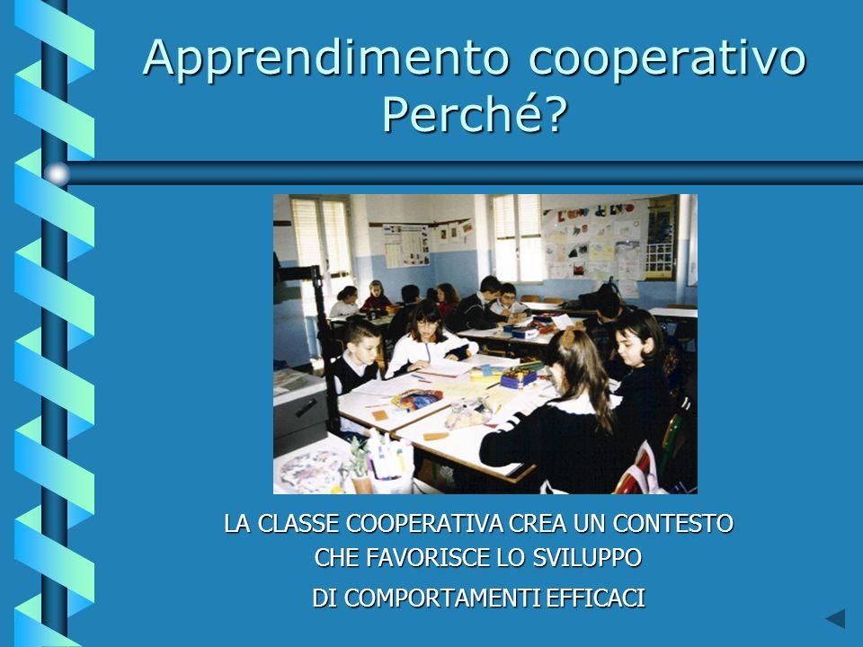 Apprendimento cooperativo Perché