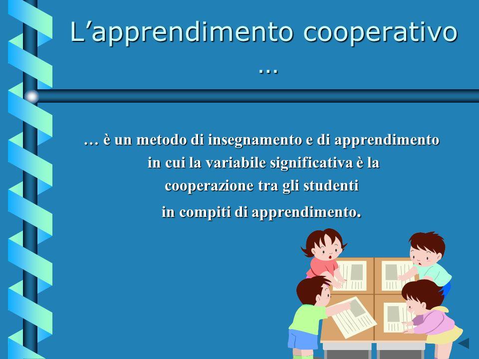 L'apprendimento cooperativo …