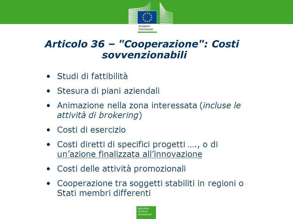 Articolo 36 – Cooperazione : Costi sovvenzionabili