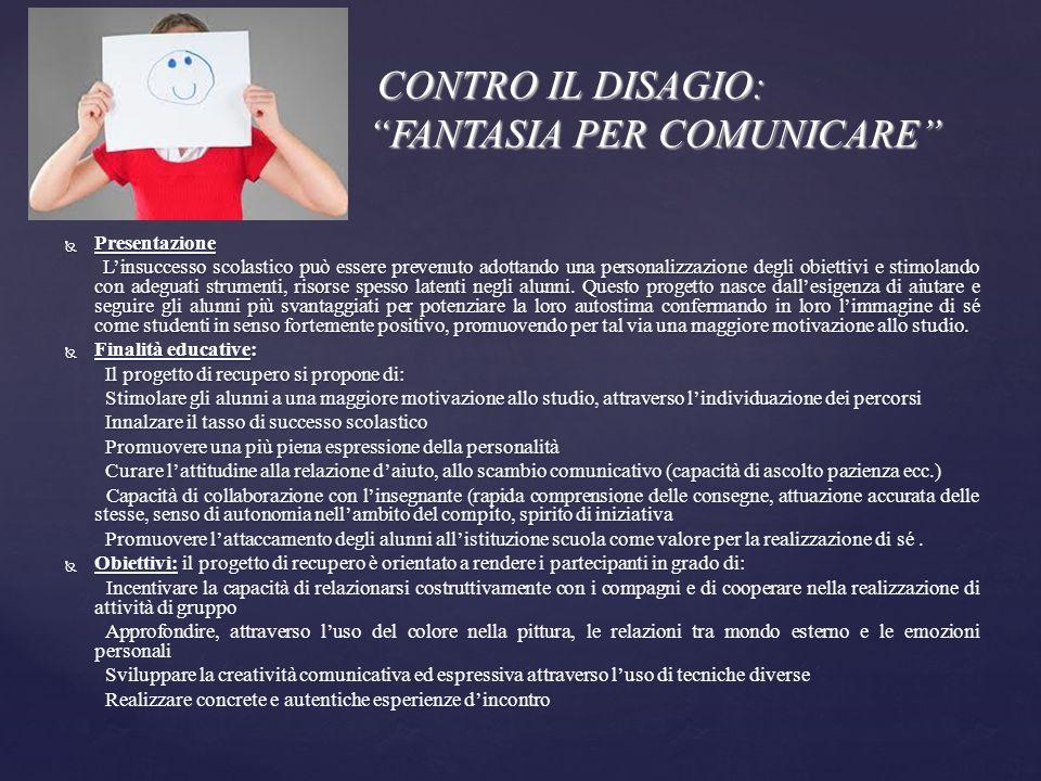 CONTRO IL DISAGIO: FANTASIA PER COMUNICARE