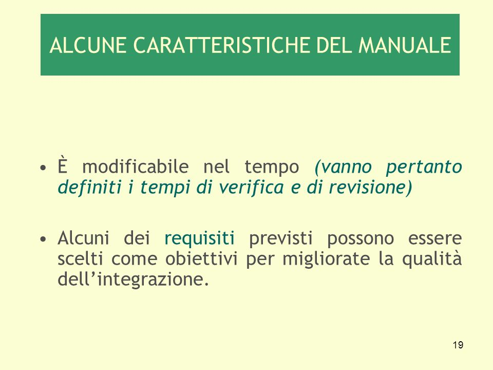 ALCUNE CARATTERISTICHE DEL MANUALE