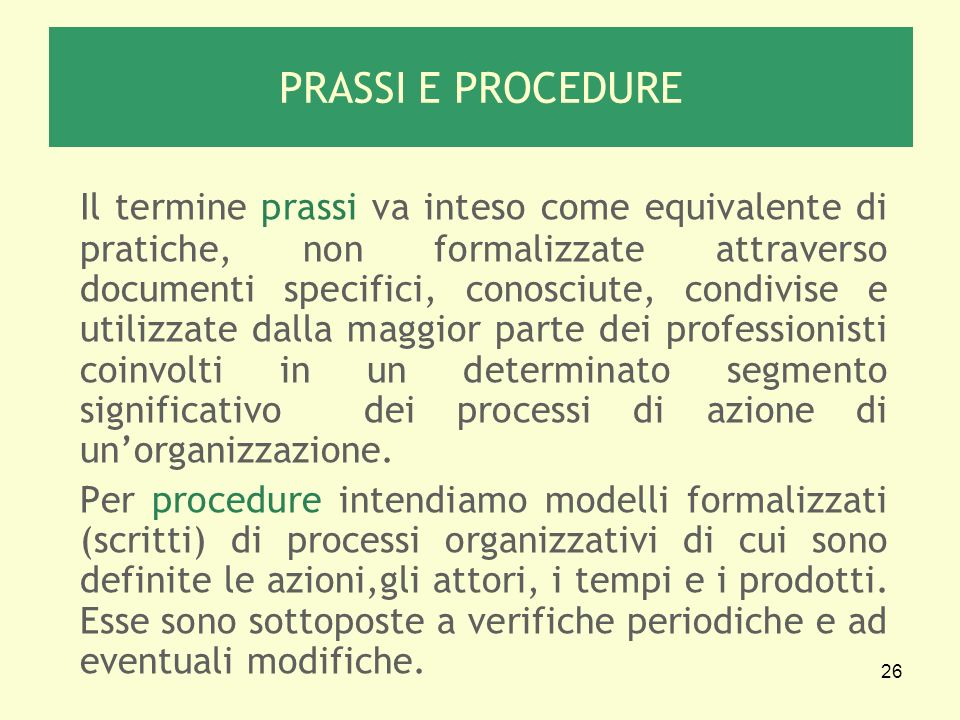 PRASSI E PROCEDURE