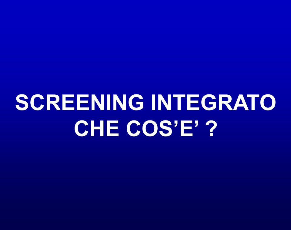 SCREENING INTEGRATO CHE COS'E'