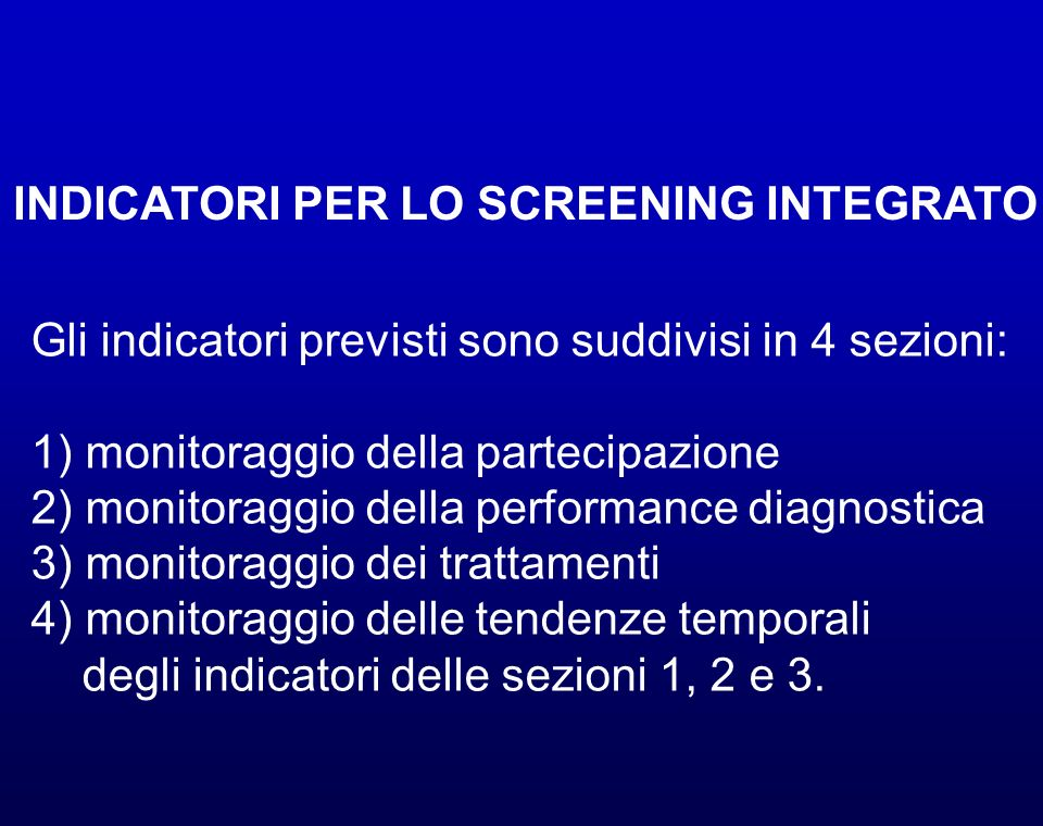 INDICATORI PER LO SCREENING INTEGRATO