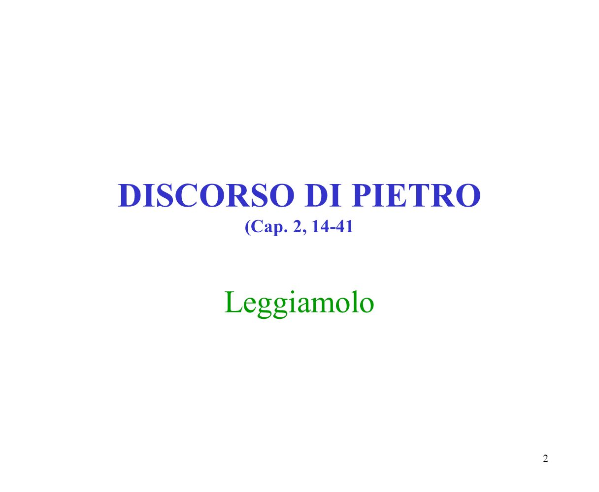 DISCORSO DI PIETRO (Cap. 2, 14-41