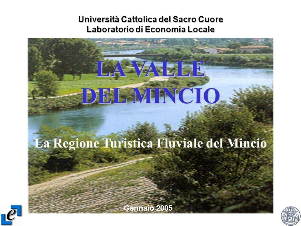 LA VALLE DEL MINCIO La Regione Turistica Fluviale del Mincio