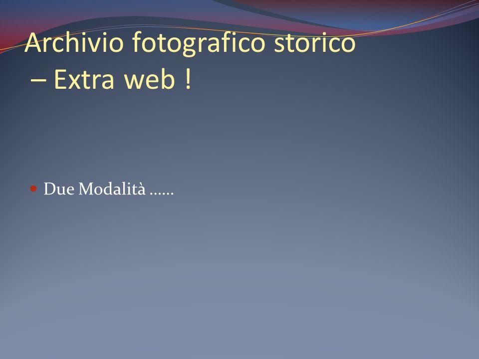 Archivio fotografico storico – Extra web !