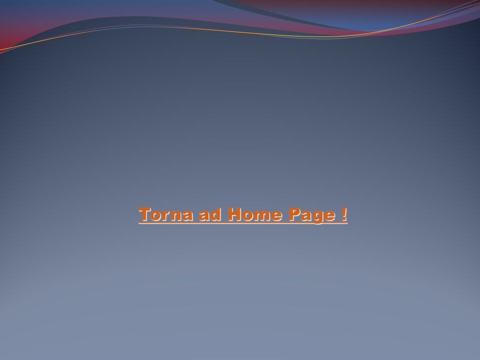 Torna ad Home Page !
