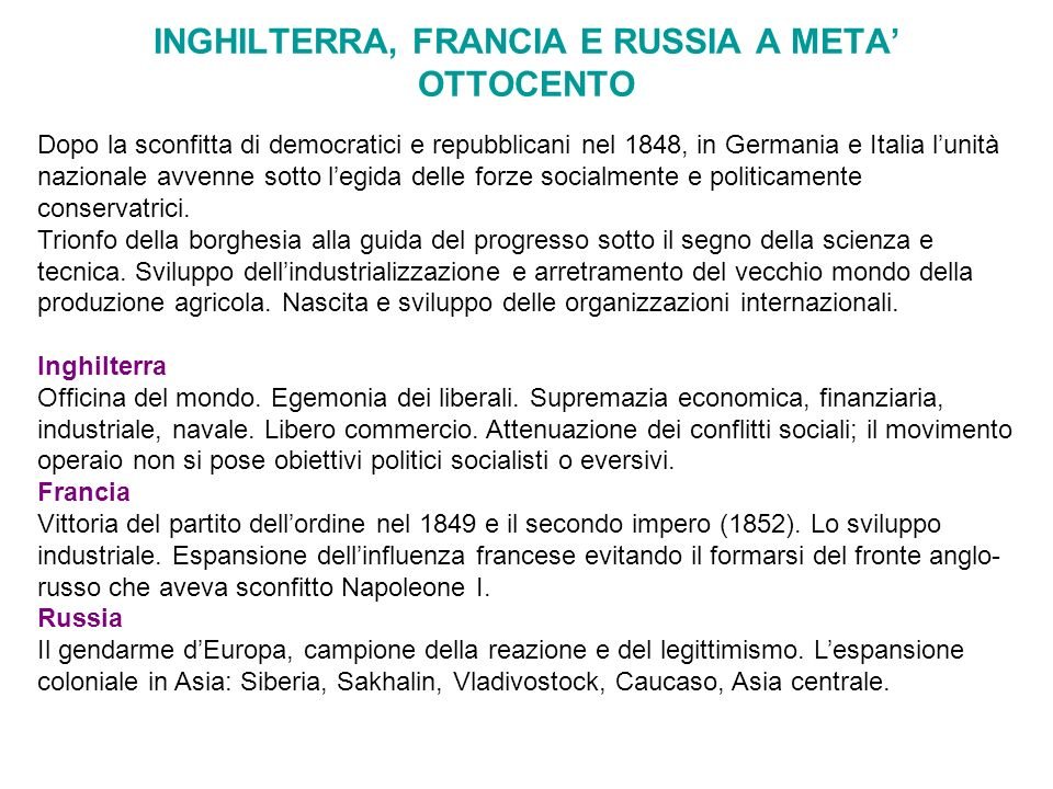 INGHILTERRA, FRANCIA E RUSSIA A META' OTTOCENTO