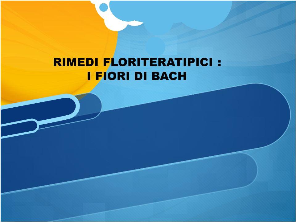 RIMEDI FLORITERATIPICI :