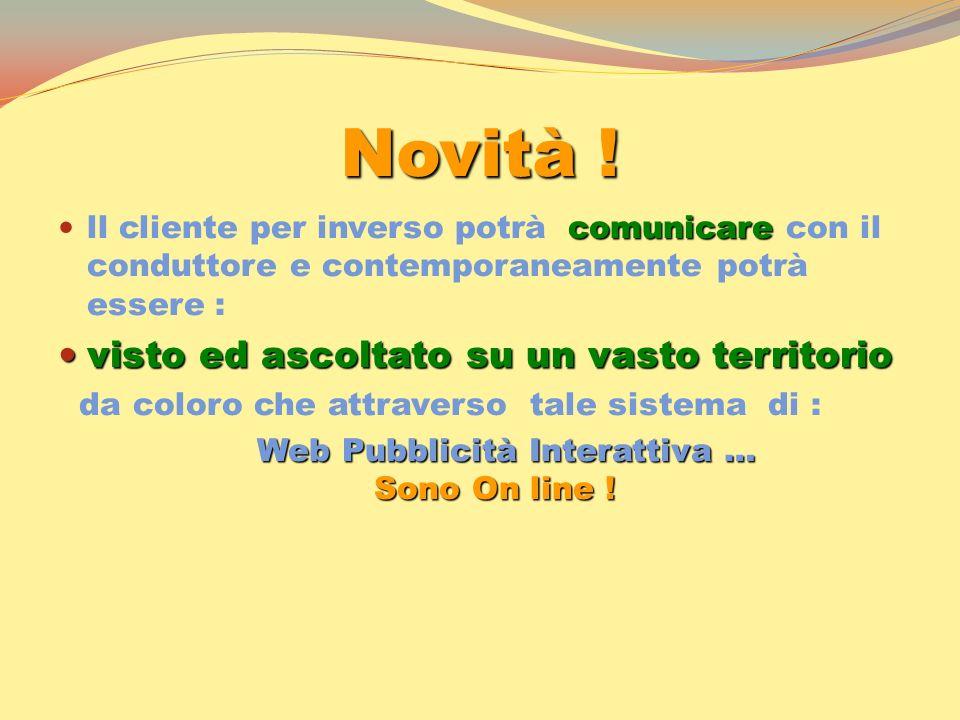 Web Pubblicità Interattiva … Sono On line !
