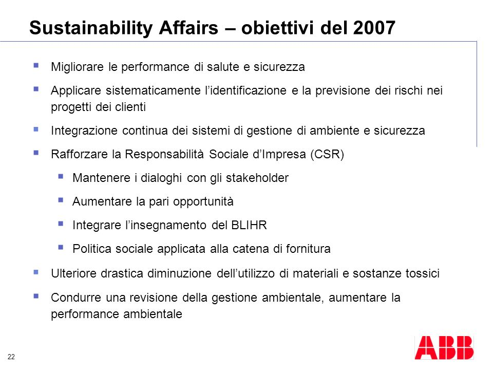 Sustainability Affairs – obiettivi del 2007