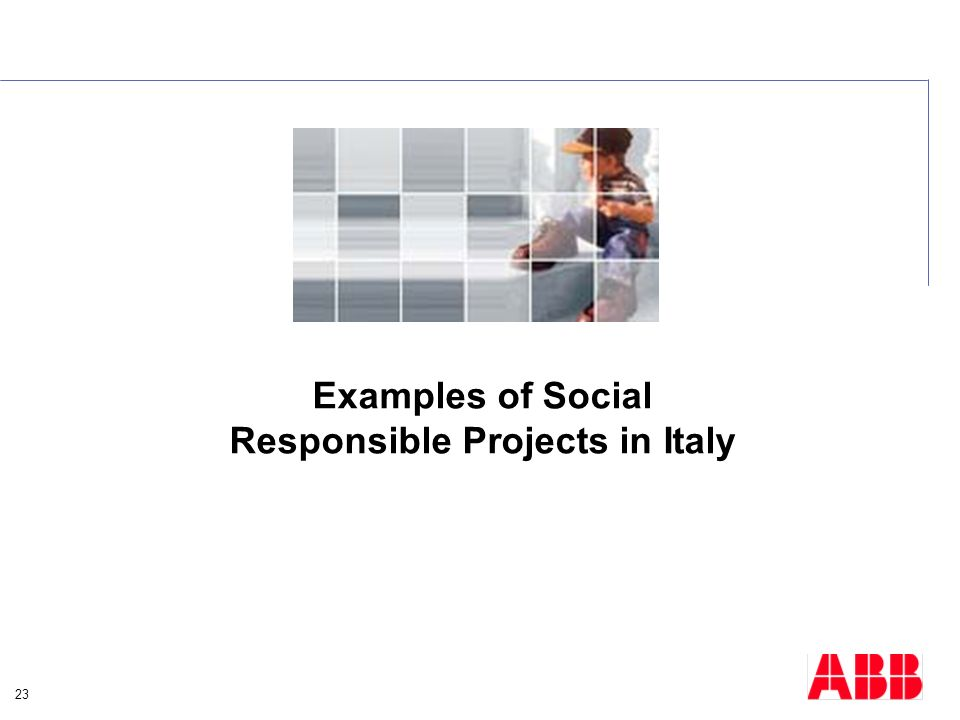 Examples of Social Responsible Projects in Italy