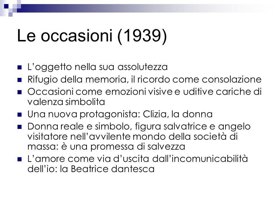Le occasioni (1939) L'oggetto nella sua assolutezza