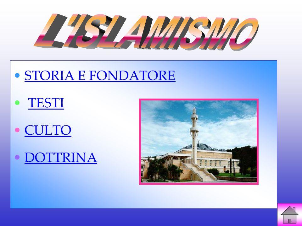 L ISLAMISMO STORIA E FONDATORE TESTI CULTO DOTTRINA