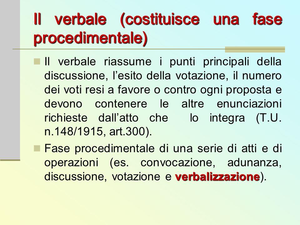 Il verbale (costituisce una fase procedimentale)