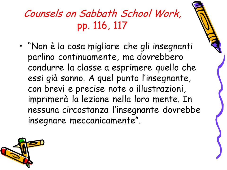 Counsels on Sabbath School Work, pp. 116, 117
