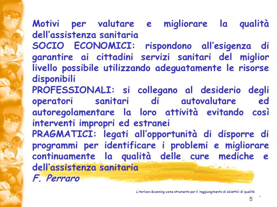Motivi per valutare e migliorare la qualità dell'assistenza sanitaria