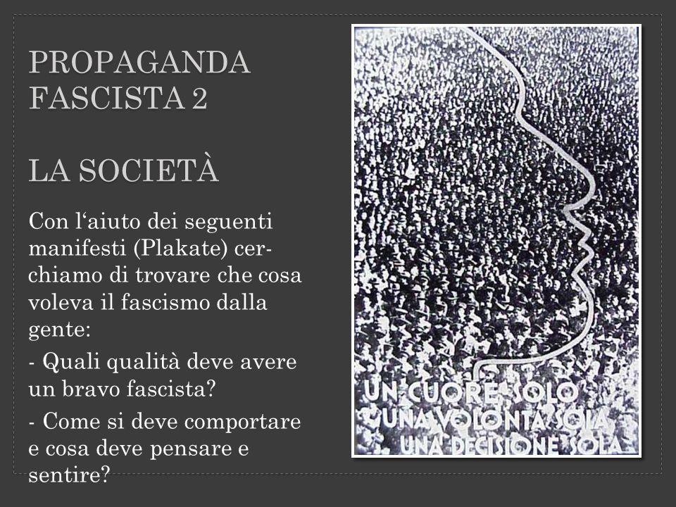 PROPAGANDa fascista 2 la società