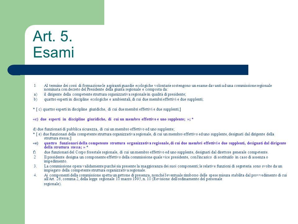 Art. 5. Esami