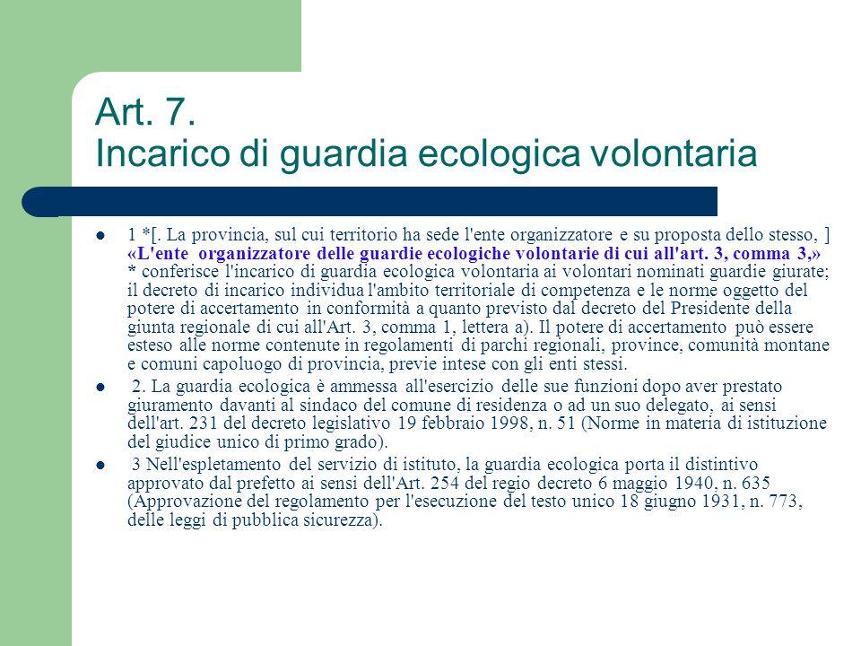Art. 7. Incarico di guardia ecologica volontaria