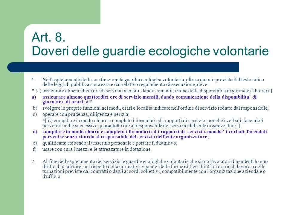 Art. 8. Doveri delle guardie ecologiche volontarie