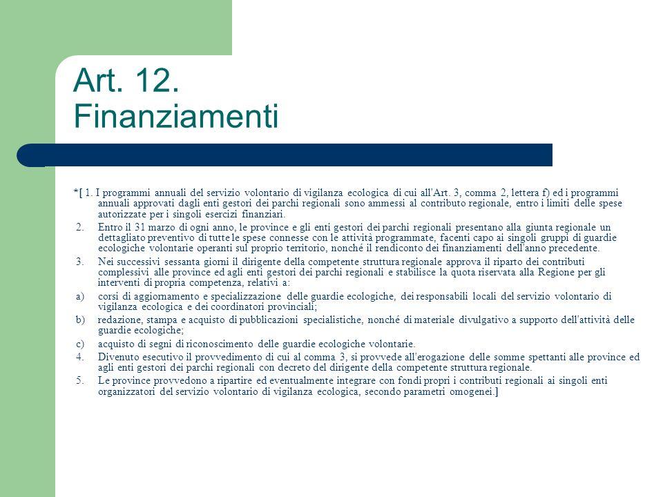 Art. 12. Finanziamenti