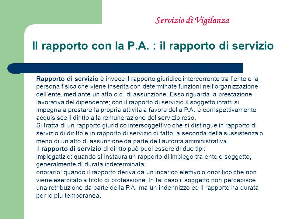 Il rapporto con la P.A. : il rapporto di servizio