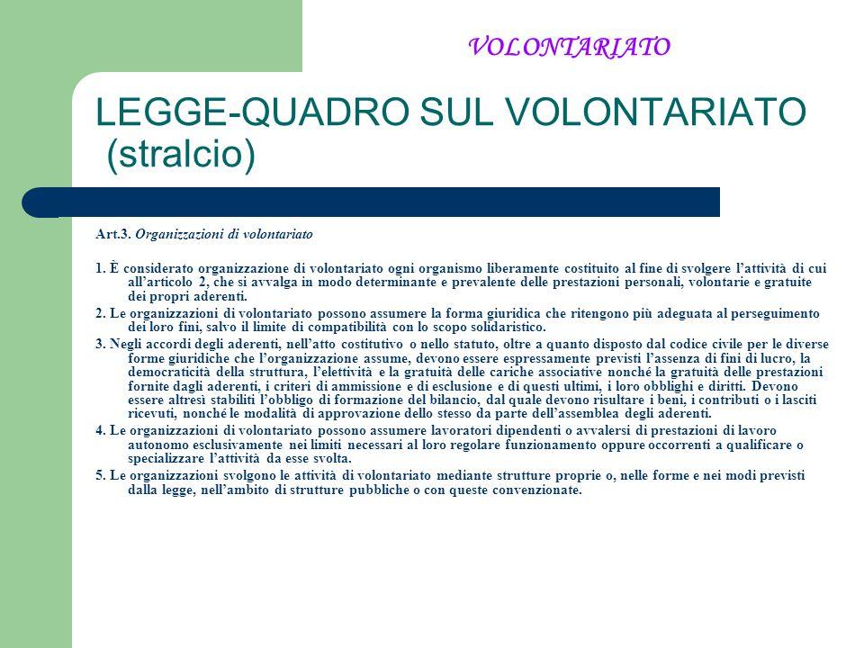 LEGGE-QUADRO SUL VOLONTARIATO (stralcio)