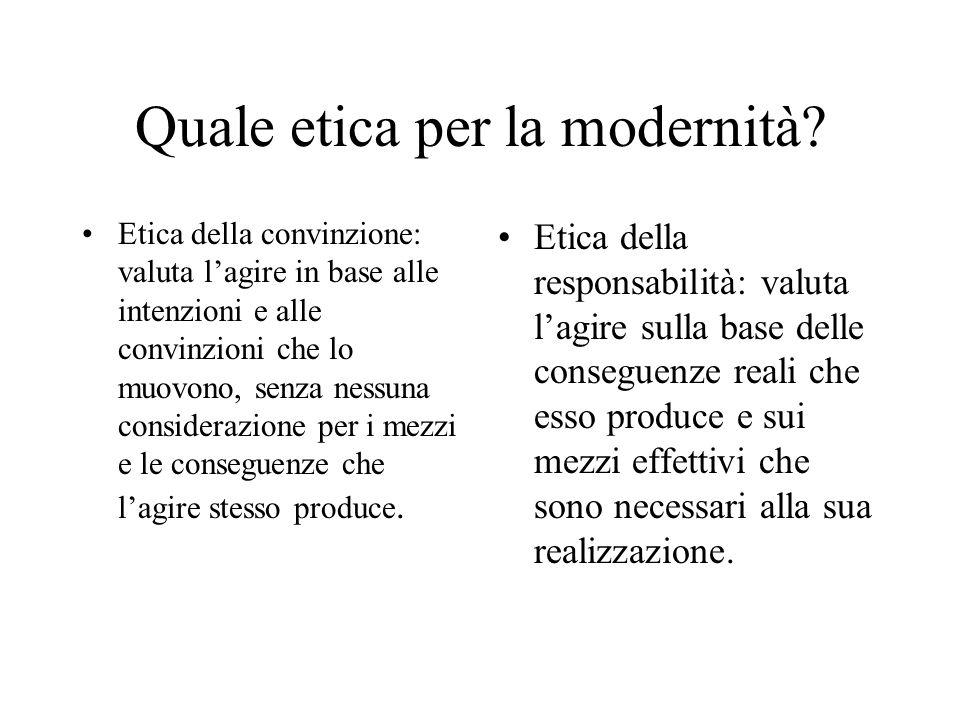 Quale etica per la modernità