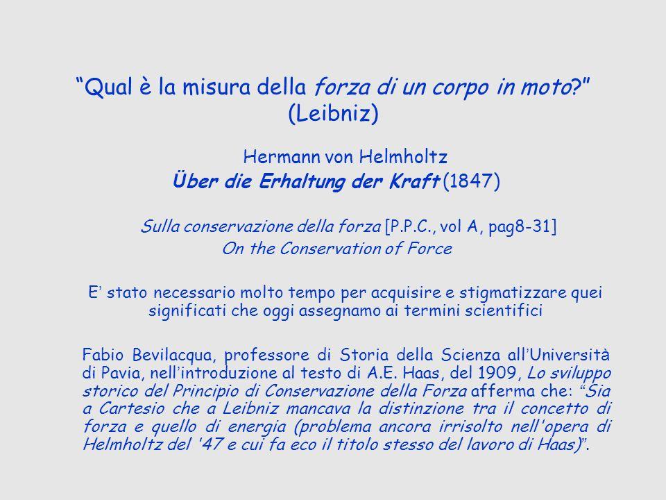 Qual è la misura della forza di un corpo in moto (Leibniz)