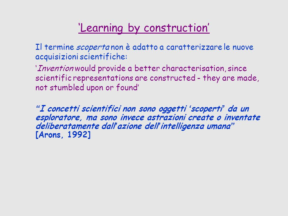 'Learning by construction'