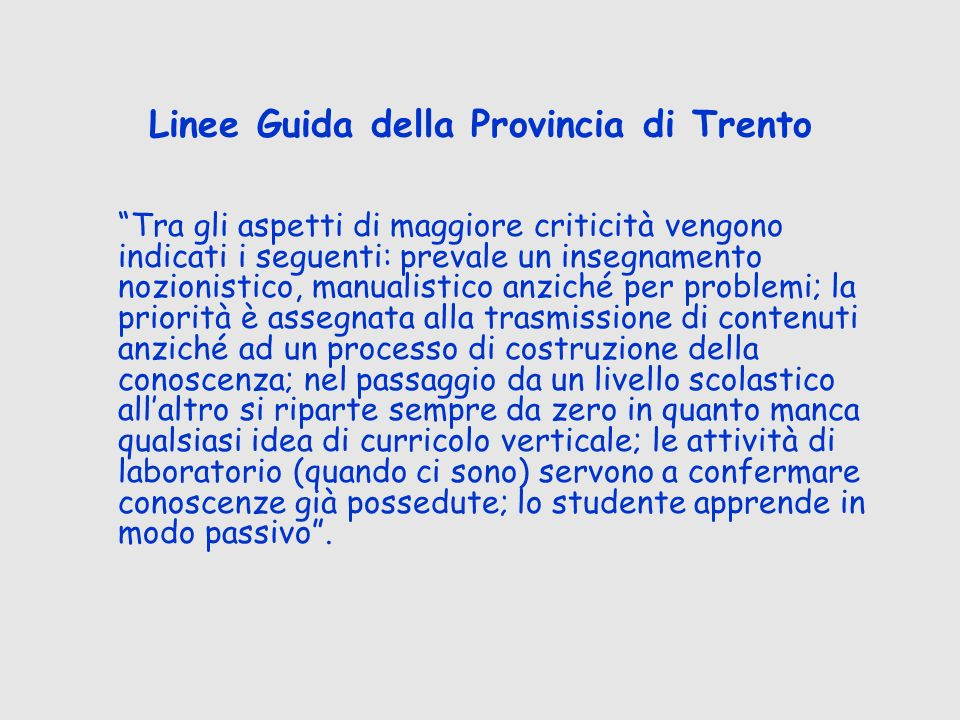 Linee Guida della Provincia di Trento