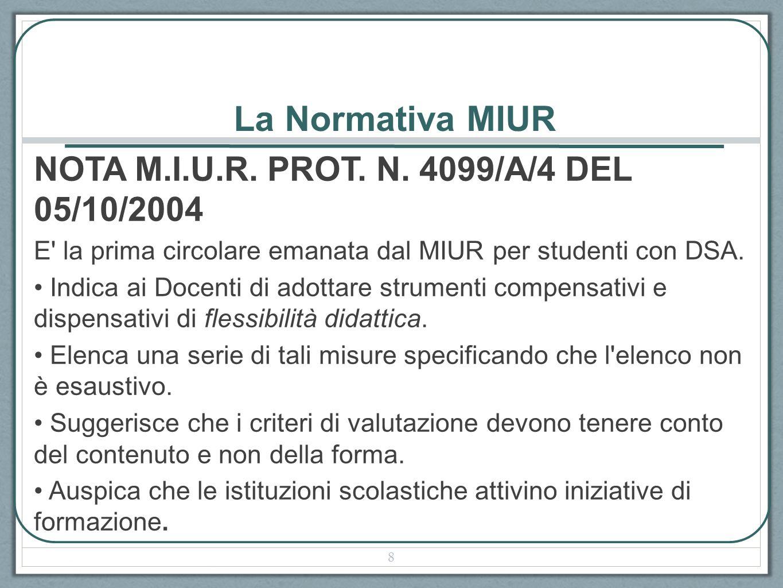 La Normativa MIUR NOTA M.I.U.R. PROT. N. 4099/A/4 DEL 05/10/2004