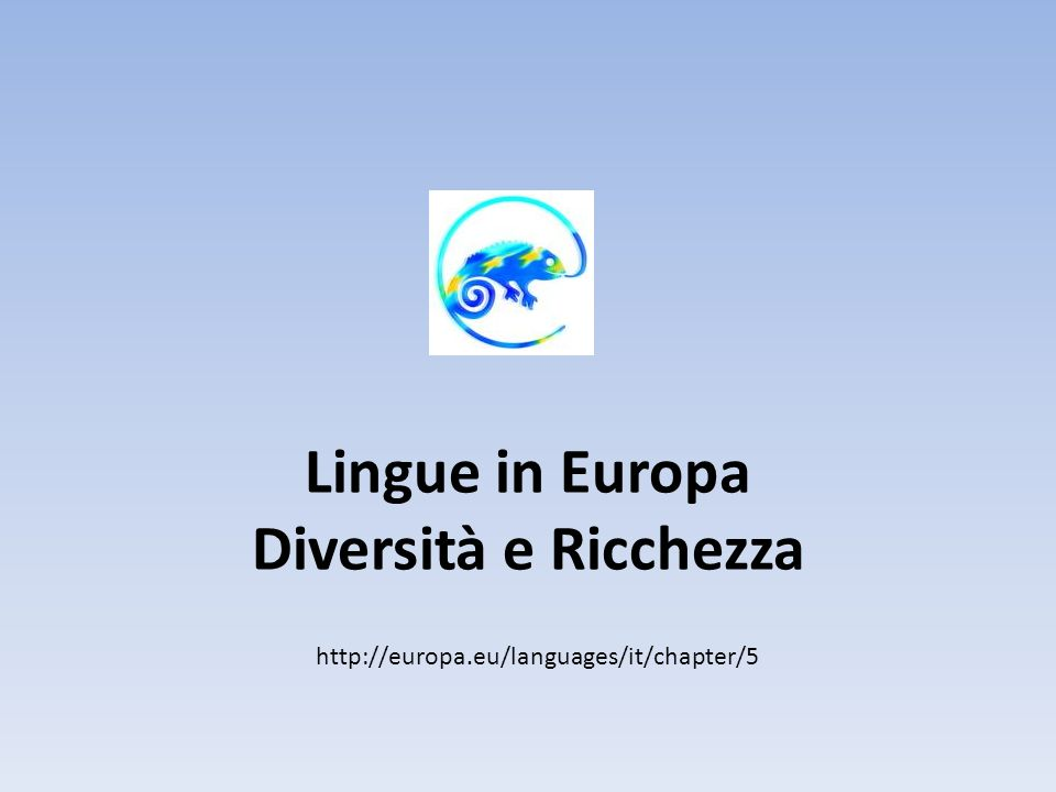 Lingue in Europa Diversità e Ricchezza