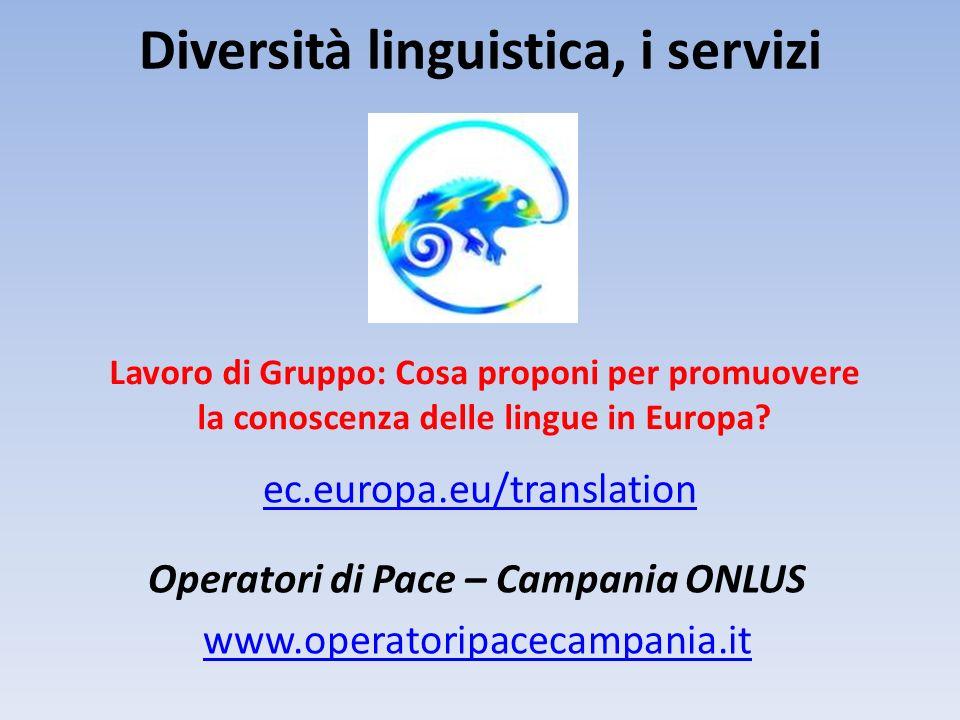 Diversità linguistica, i servizi