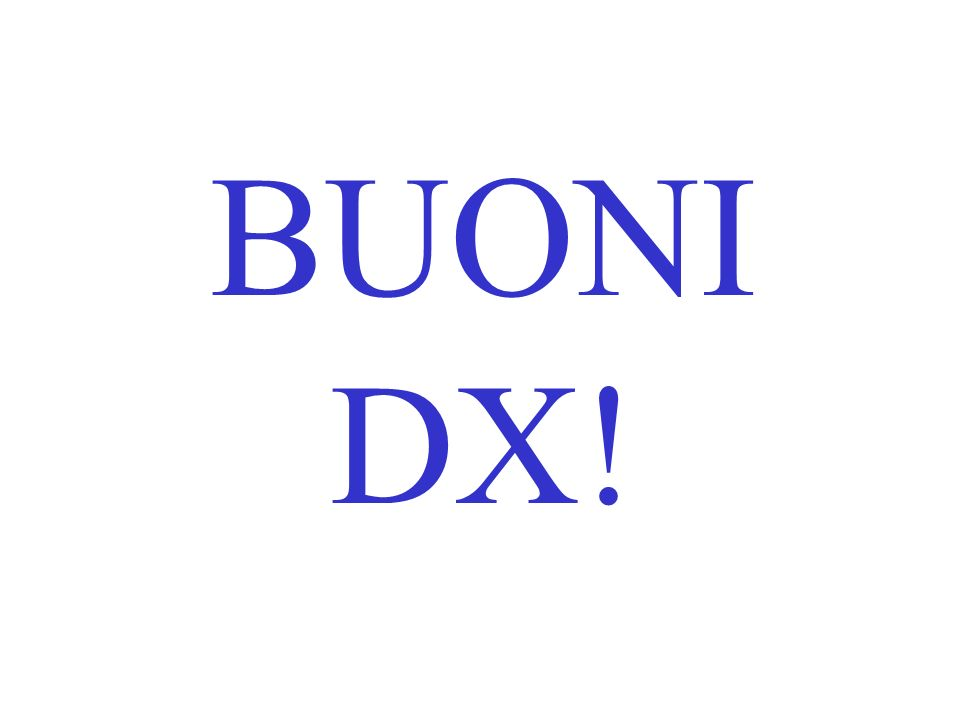 BUONI DX!
