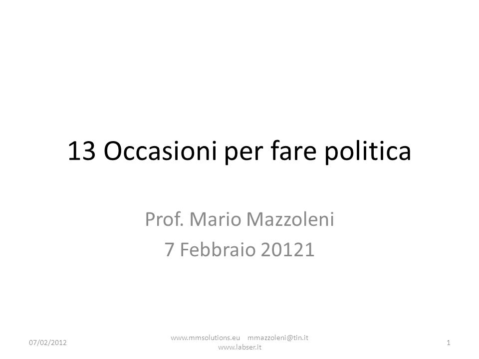 13 Occasioni per fare politica