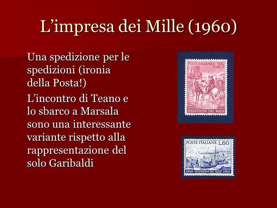 L'impresa dei Mille (1960) Una spedizione per le spedizioni (ironia della Posta!)