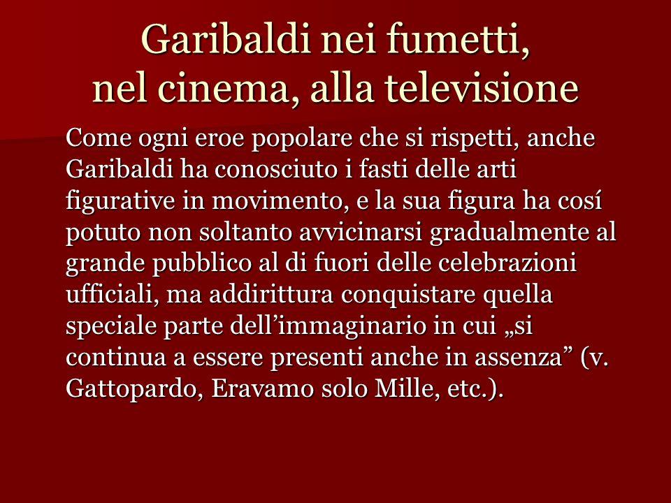 Garibaldi nei fumetti, nel cinema, alla televisione