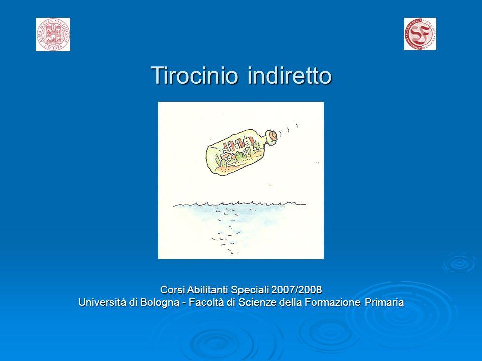 Tirocinio indiretto Corsi Abilitanti Speciali 2007/2008