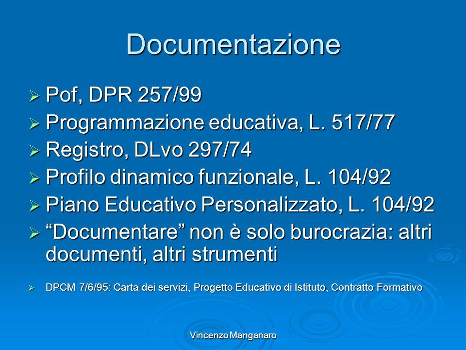 Documentazione Pof, DPR 257/99 Programmazione educativa, L. 517/77