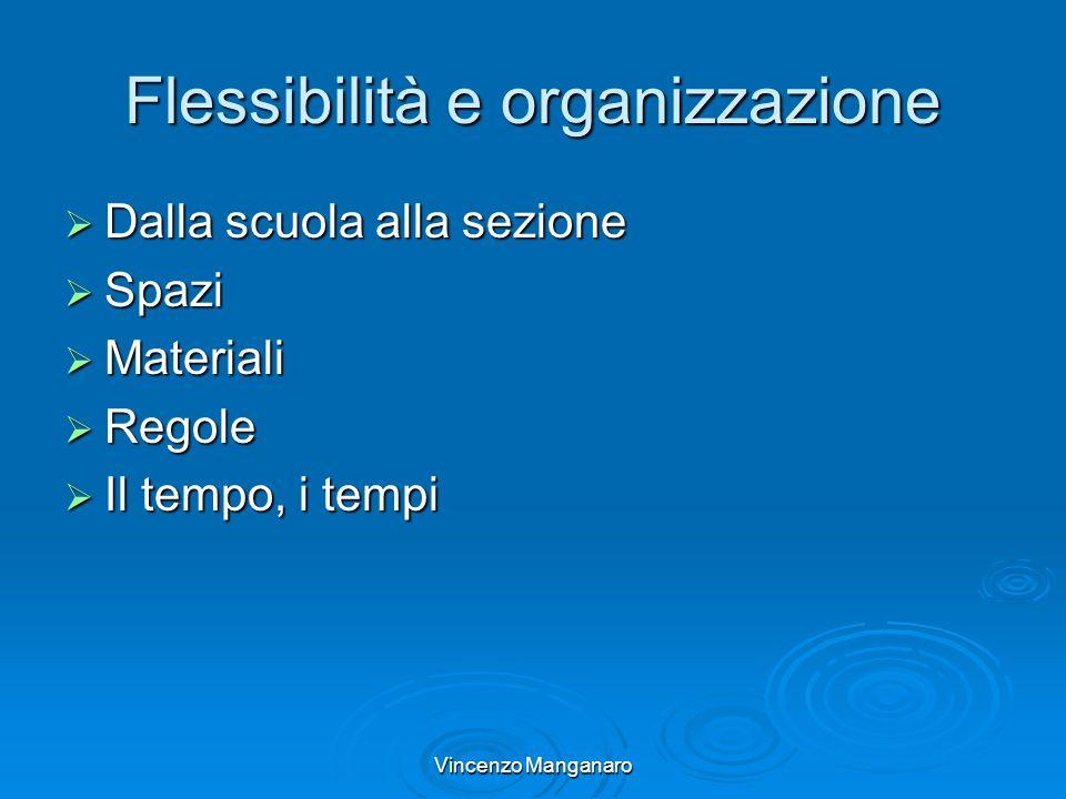 Flessibilità e organizzazione