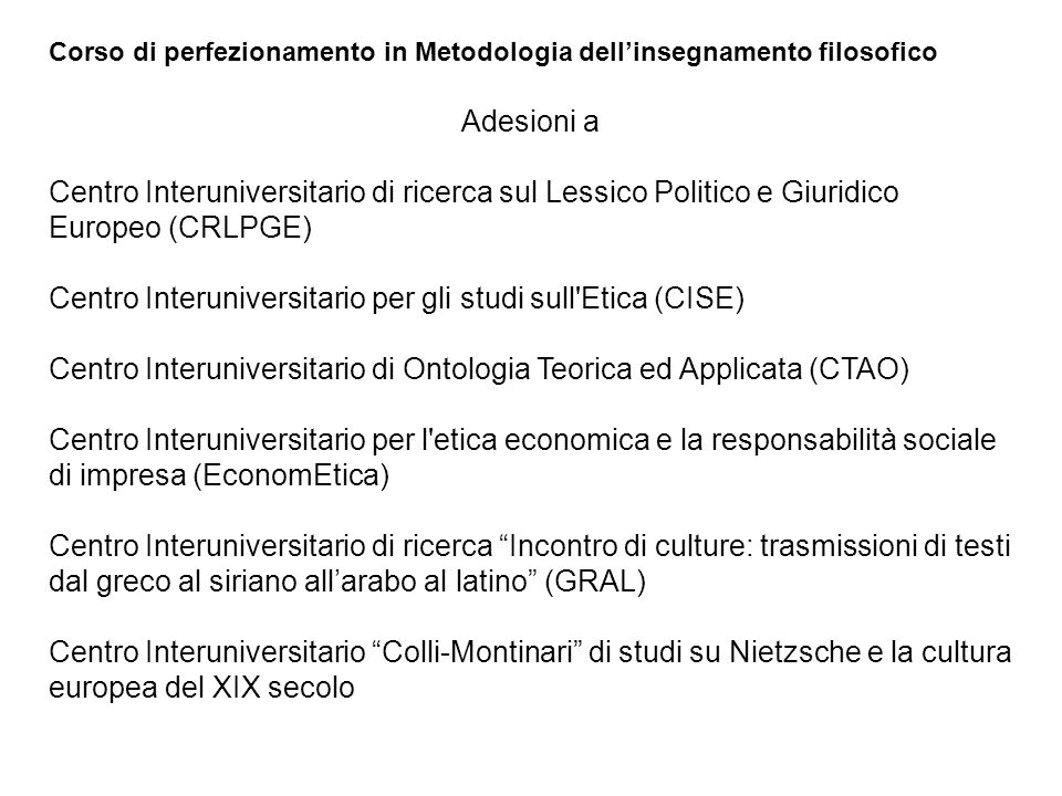 Centro Interuniversitario per gli studi sull Etica (CISE)