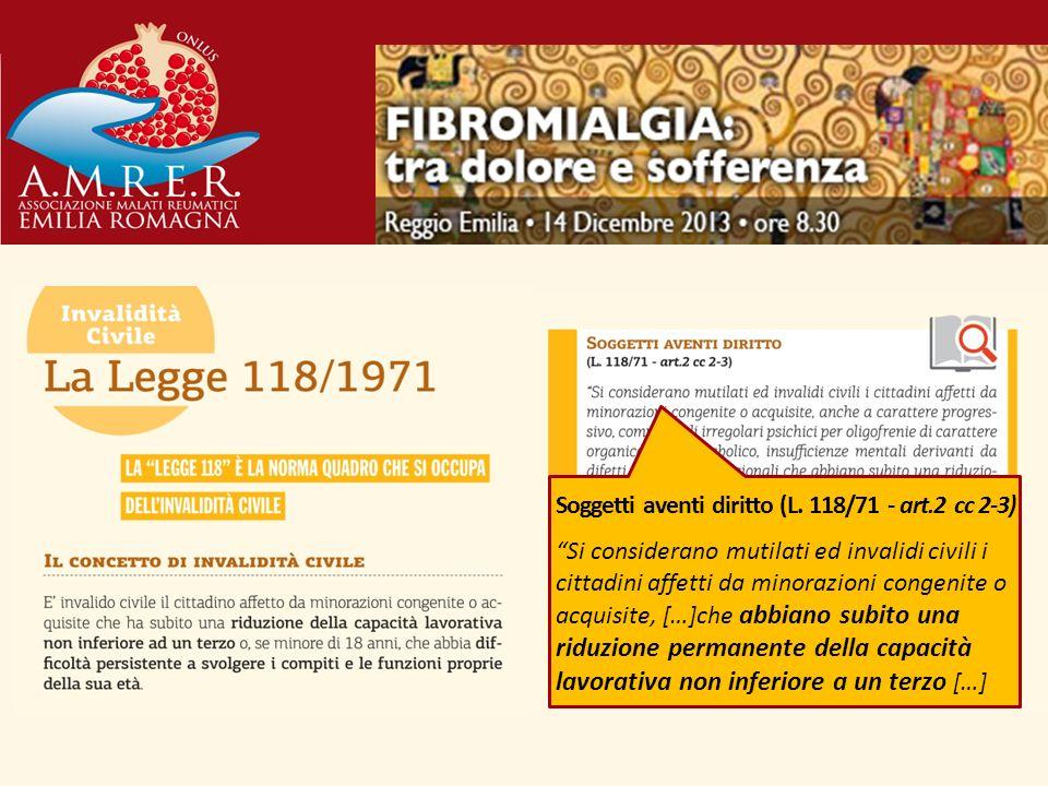 Soggetti aventi diritto (L. 118/71 - art.2 cc 2-3)